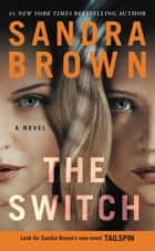 The Switch ebook by Sandra Brown