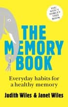 The Memory Book ebook by Janet Wiles,Judith Wiles