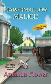 Marshmallow Malice ebook by Amanda Flower