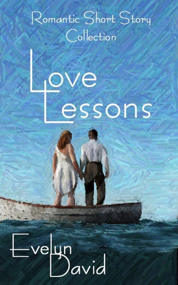 Love Lessons ebook by Evelyn David