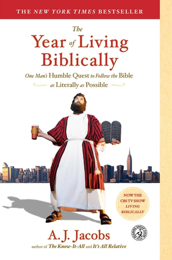 The year of living biblically ebook by a j jacobs 9781416553229 the year of living biblically one mans humble quest to follow the bible as literally fandeluxe Choice Image