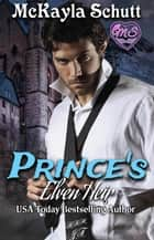 Prince's Elven Heir ebook by McKayla Schutt