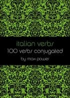 Italian verbs ebook by Max Power