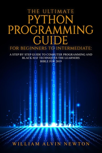 The Ultimate Python Programming Guide For Beginner To Intermediate