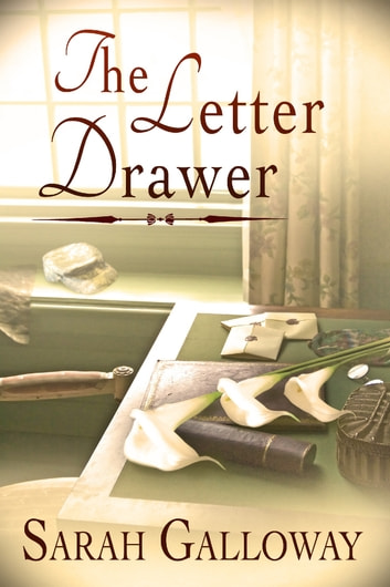 The Letter Drawer ebook by Sarah Galloway