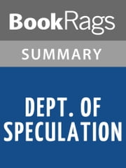 Dept. of Speculation by Jenny Offill Summary & Study Guide ebook by BookRags