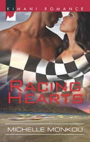 Racing Hearts ebook by Michelle Monkou