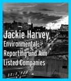 ENVIRONMENTAL REPORTING AND AIM LISTED COMPANIES ebook by Jackie Harvey