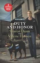 Guard Duty/Explosive Secrets ebook by Sharon Dunn, Valerie Hansen