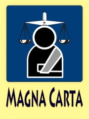 The Magna Carta with free audio link (the Great Charter) - The Great Charter of the Liberties of England (Magna Carta Libertatum) ebook by Anonymous,Barons of King John of England