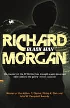 Black Man ebook by Richard Morgan