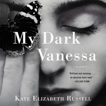 My Dark Vanessa - A Novel audiobook by Kate Elizabeth Russell