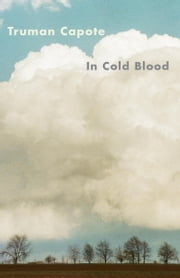In Cold Blood ebook by Truman Capote