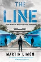 The Line ebook by Martin Limon