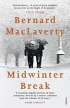 Midwinter Break ebook by Bernard MacLaverty