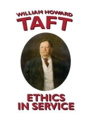Ethics in Service ebook by Taft, William H.