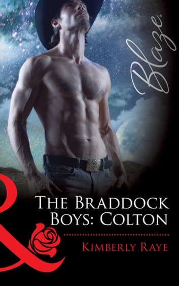 The Braddock Boys: Colton (Mills & Boon Blaze) (Love at First Bite, Book 7) ebook by Kimberly Raye