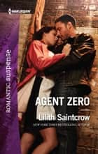 Agent Zero ebook by Lilith Saintcrow