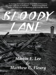 Bloody Lane ebook by Martin Lee,Matthew Fleury