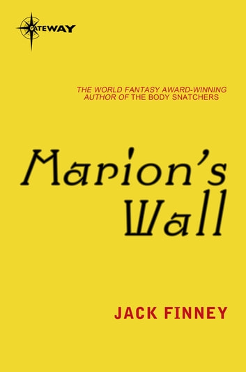 Marion's Wall ebook by Jack Finney