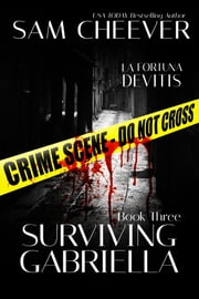 Surviving Gabriella ebook by Sam Cheever