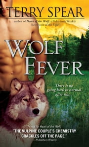 Wolf Fever ebook by Terry Spear