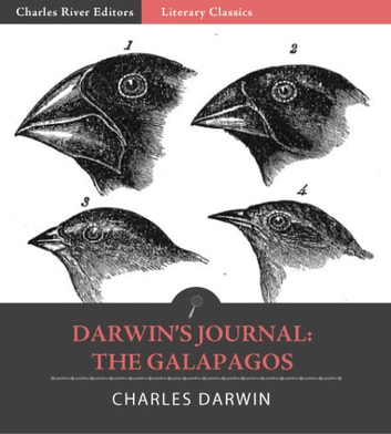 Darwins Journal: The Galapagos (Illustrated Edition) ebook by Charles Darwin