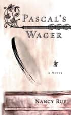 Pascal's Wager ebook by Nancy Rue