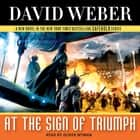 At the Sign of Triumph - A Novel in the Safehold Series (#9) audiobook by David Weber