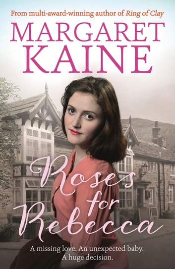 Roses For Rebecca ebook by Margaret Kaine