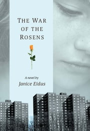 The War Of The Rosens 電子書 by Janice Eidus