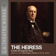 The Heiress audiobook by Ruth Goetz