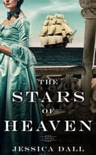 The Stars of Heaven ebook by
