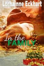 In the Family ebook by Lorhainne Eckhart