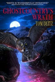 Ghostcountry's Wrath ebook by Tom Deitz