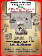 American History A Day at A Time: May ebook by Paul R. Wonning