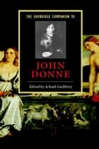 The Cambridge Companion to John Donne ebook by Achsah Guibbory