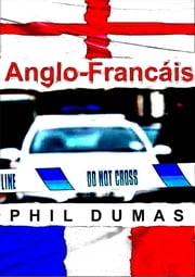 Anglo-Francáis ebook by Phil Dumas