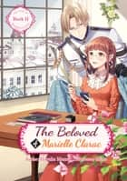 The Beloved of Marielle Clarac ebook by Haruka Momo