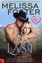 Love at Last (A Braden Flirt) ebooks by Melissa Foster