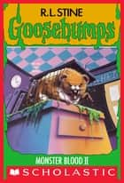 Monster Blood II (Goosebumps #18) ebook by R. L. Stine