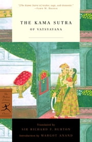 The Kama Sutra of Vatsyayana ebook by Richard Burton,Margot Anand
