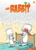 Les Rabbit T2 - Le coup du lapin ebook by Sti