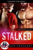 Stalked ebook by Sam Crescent