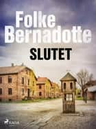 Slutet eBook by Folke Bernadotte