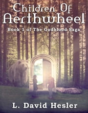 Children of Aerthwheel ebook by L. David Hesler