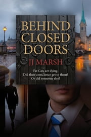 Behind Closed Doors ebook by JJ Marsh
