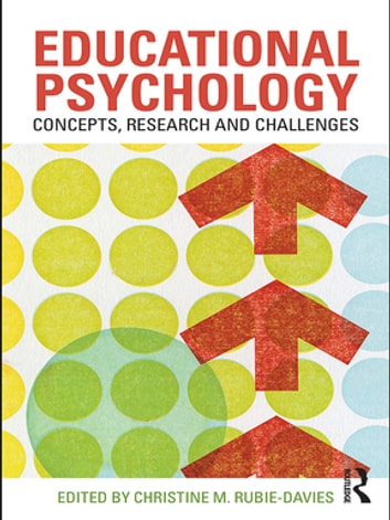 Educational Psychology: Concepts, Research and Challenges ebook by