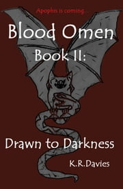 Blood Omen Book II: Drawn to Darkness ebook by Katie Ruth Davies