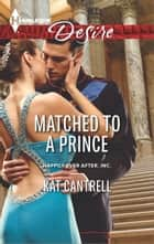 Matched to a Prince ebook by